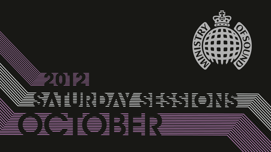 Ministry of Sound October Saturday Sessions